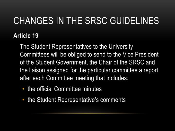 Changes in the SRSC guidelines