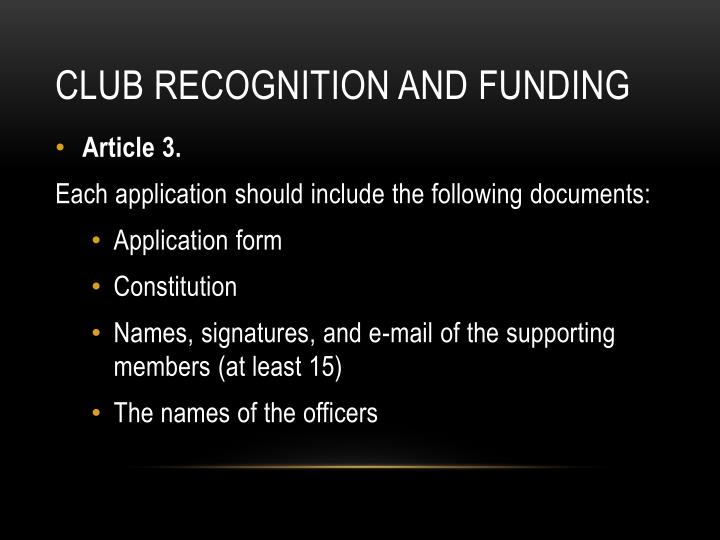 Club recognition and funding