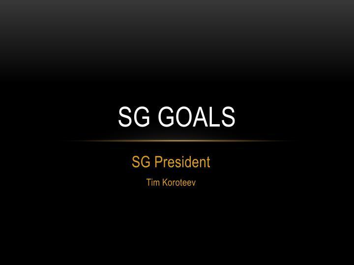 SG Goals