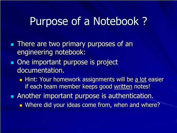 Purpose of a notebook