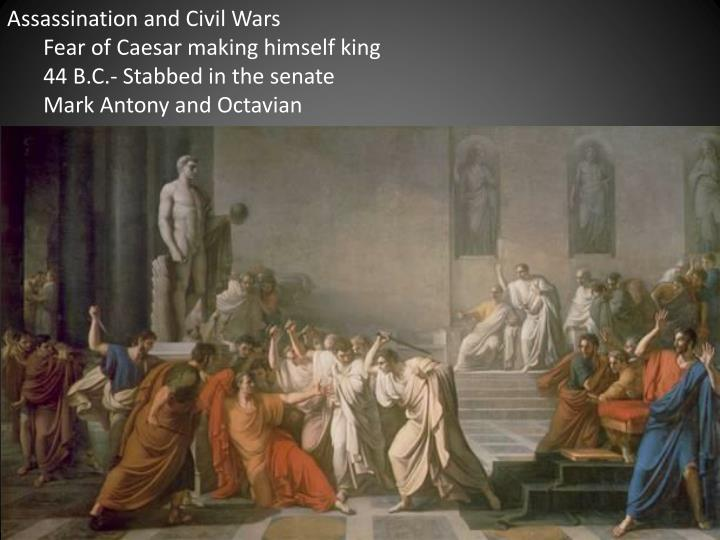 Assassination and Civil Wars