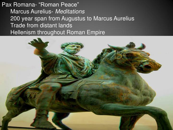 """Pax Romana- """"Roman Peace"""""""