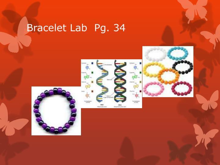 Bracelet Lab  Pg. 34