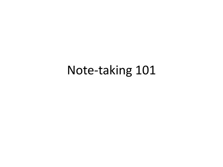 Note-taking 101