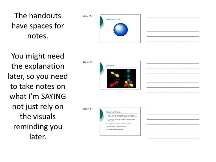 The handouts have spaces for notes.