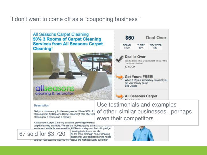 "'I don't want to come off as a ""couponing business""'"