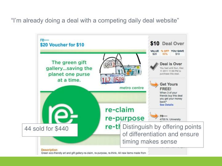 I m already doing a deal with a competing daily deal website
