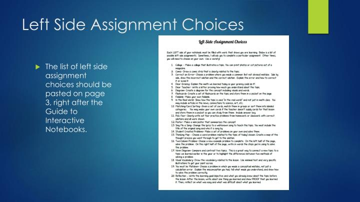 Left Side Assignment Choices