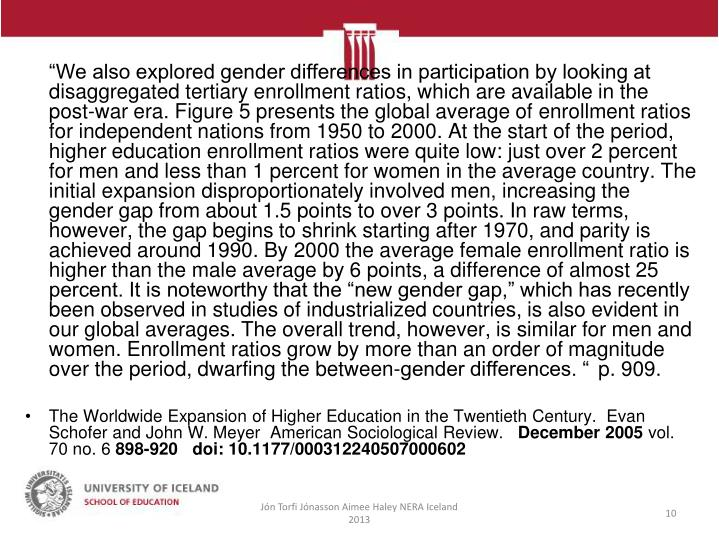 """""""We also explored gender differences in participation by looking at disaggregated tertiary"""