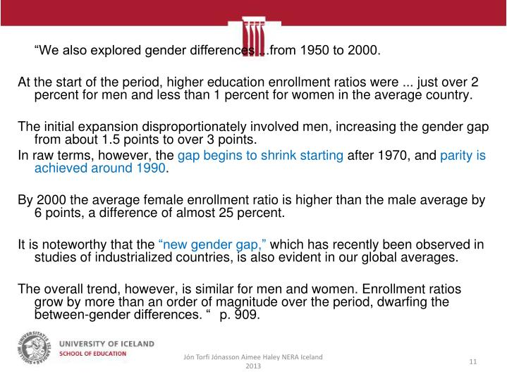 """""""We also explored gender differences ...from 1950 to 2000."""