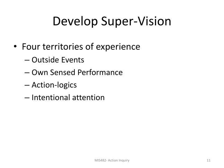 Develop Super-Vision