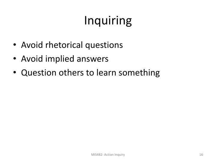 Inquiring