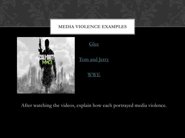 Media Violence examples