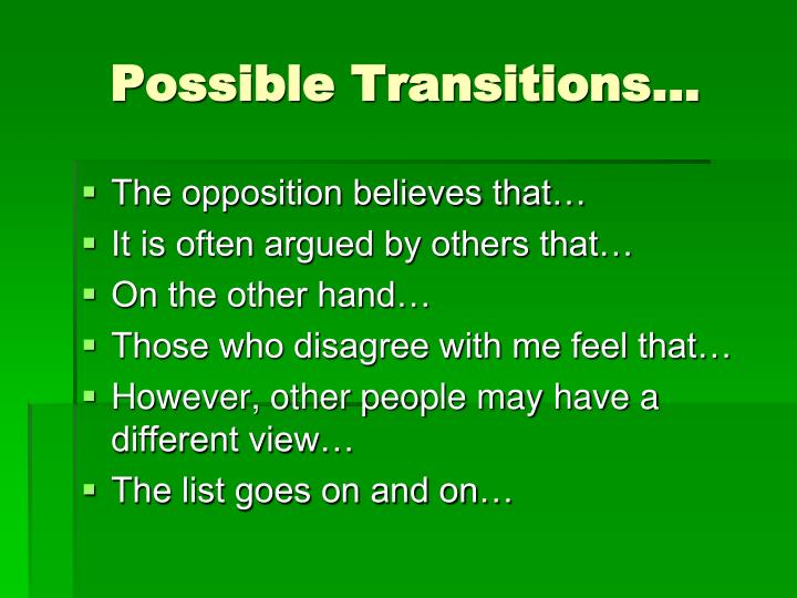 Possible Transitions…