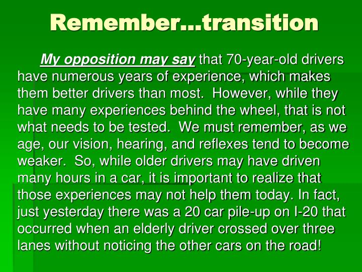 Remember…transition
