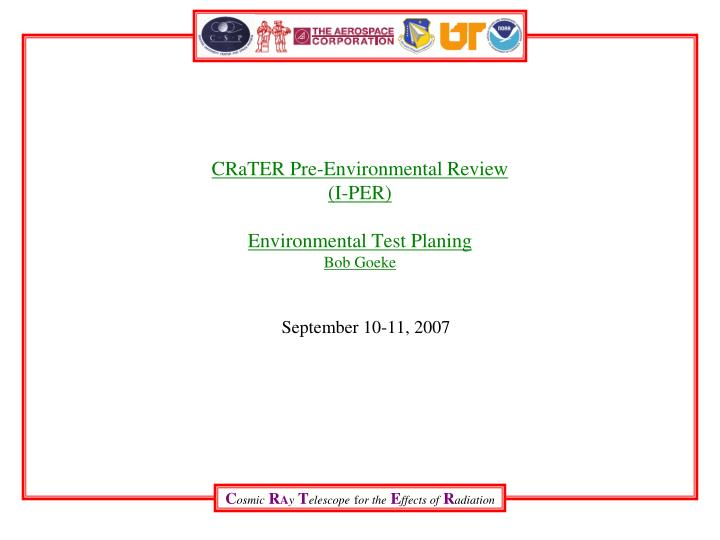 CRaTER Pre-Environmental Review