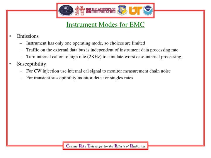 Instrument Modes for EMC