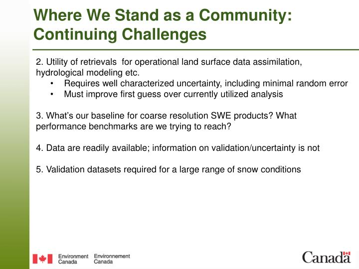 Where We Stand as a Community: Continuing Challenges