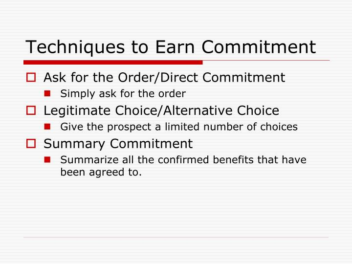 Techniques to Earn Commitment