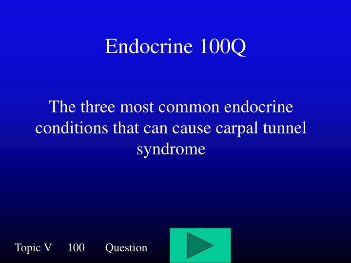 Endocrine 100Q