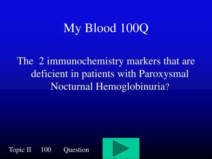 My Blood 100Q