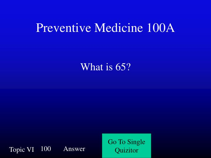 Preventive Medicine 100A