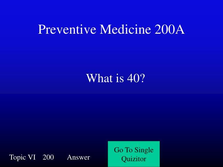 Preventive Medicine 200A