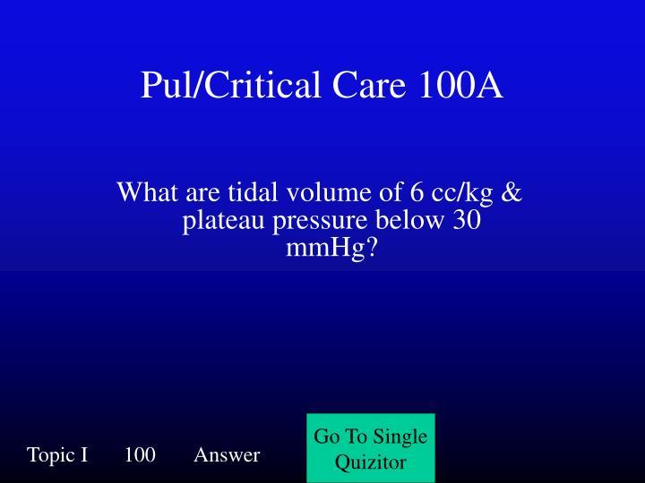 Pul/Critical Care 100A