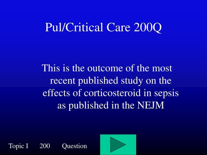 Pul/Critical Care 200Q