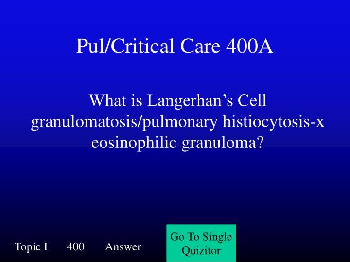 Pul/Critical Care 400A