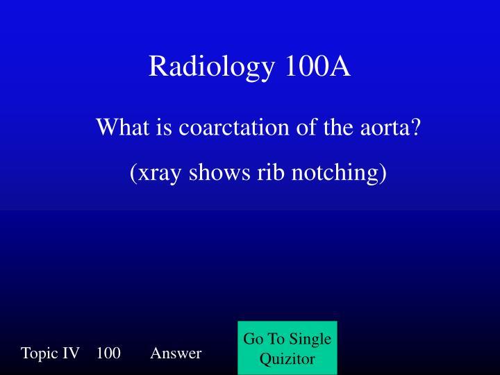 Radiology 100A