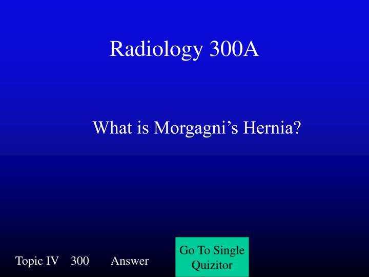 Radiology 300A