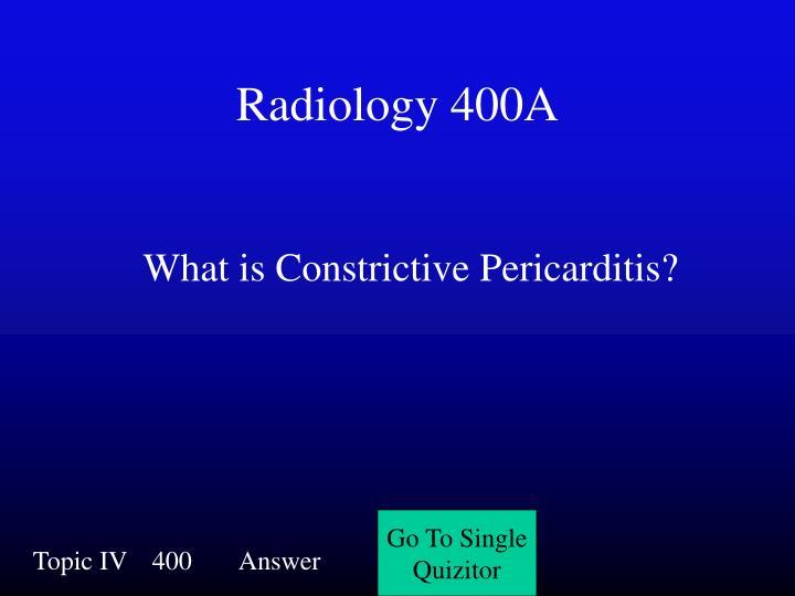 Radiology 400A