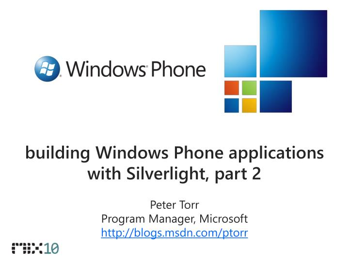 Building windows phone applications with silverlight part 2