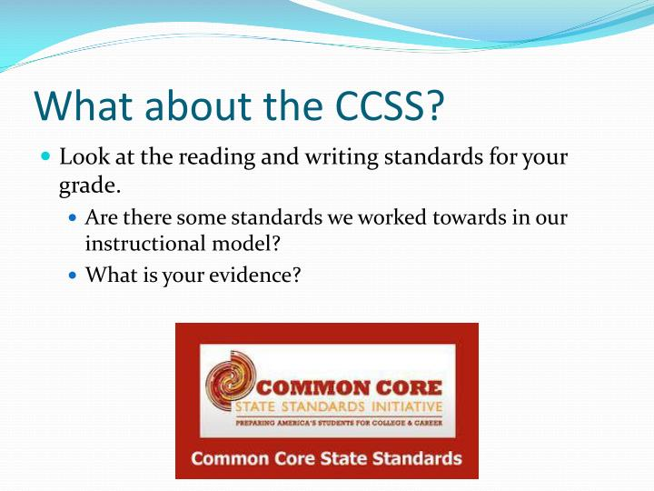 What about the CCSS?