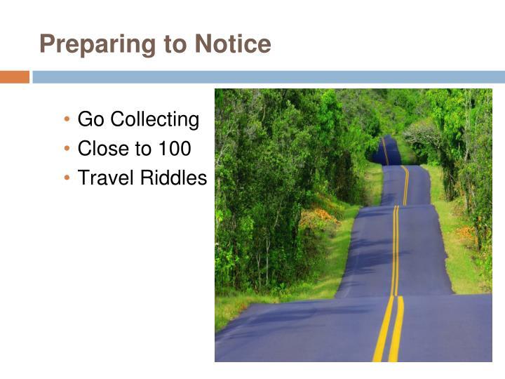Preparing to Notice