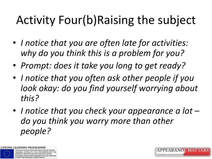 Activity Four(b)Raising