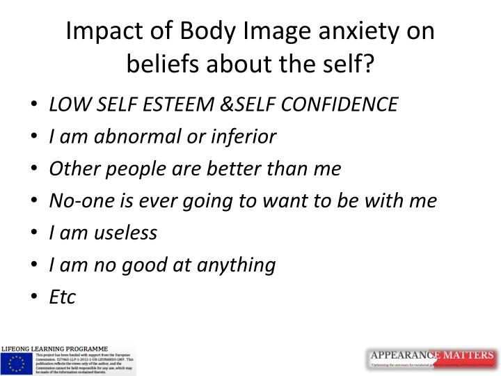 Impact of Body Image anxiety on beliefs about the self?
