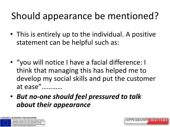 Should appearance be mentioned?
