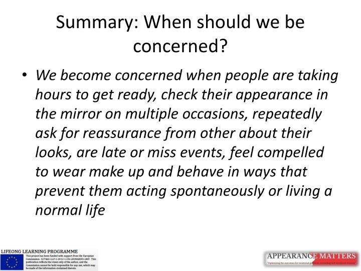 Summary: When should we be concerned?