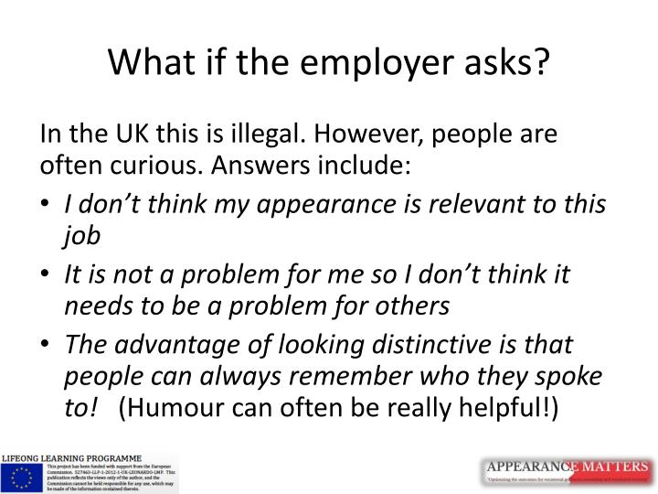 What if the employer asks?