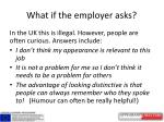 what if the employer asks