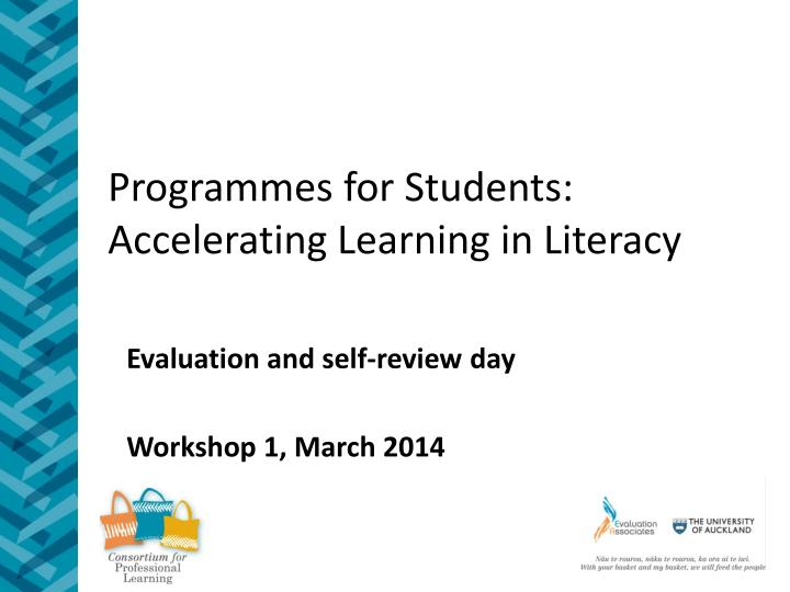 Programmes for students accelerating learning in literacy