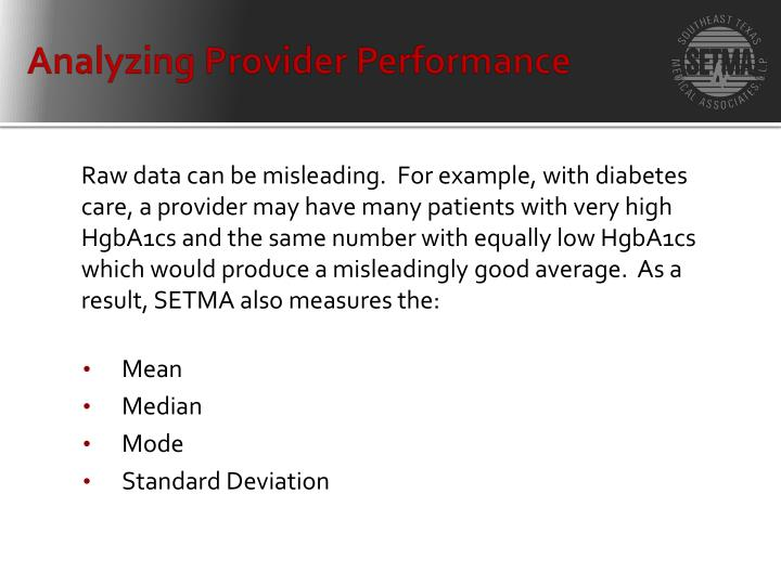 Analyzing Provider Performance