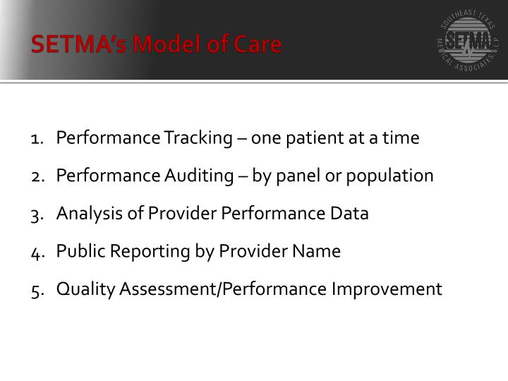 SETMA's Model of Care