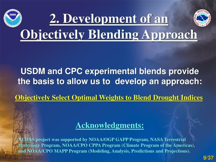 2. Development of an