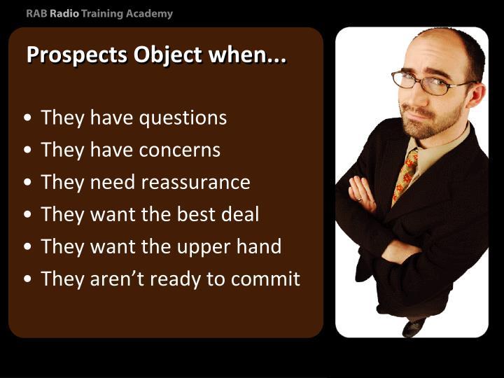 Prospects Object when...