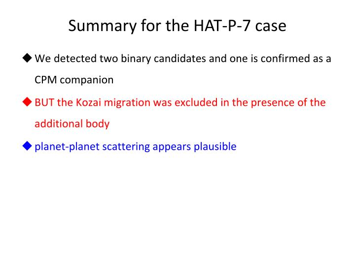Summary for the HAT-P-7 case
