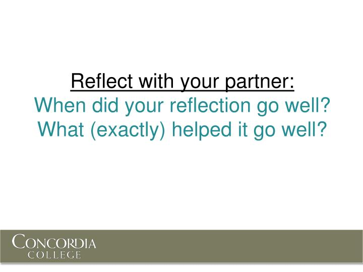 Reflect with your partner: