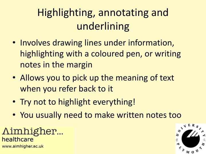 Highlighting, annotating and underlining